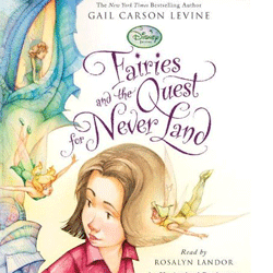 Fairies and the Quest for Never Land Audio